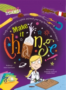 Whizzy Science: Make it Change!, Paperback Book