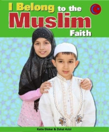 I Belong: To The Muslim Faith, Paperback Book