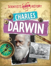 Scientists Who Made History: Charles Darwin, Paperback / softback Book