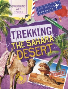 Travelling Wild: Trekking the Sahara, Hardback Book