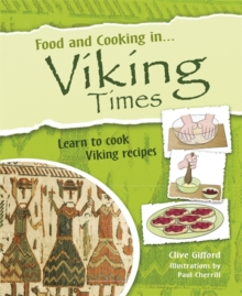 Food and Cooking In... Viking Times, Paperback Book