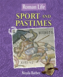 Roman Life: Sport and Pastimes, Paperback Book