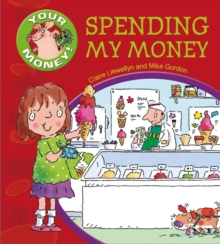 Your Money!: Spending My Money, Paperback Book