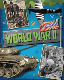 Explore!: World War Two, Paperback Book