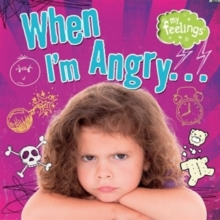 My Feelings: When I'm Angry, Paperback / softback Book