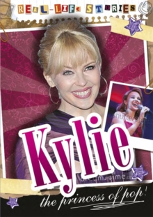 Real-life Stories: Kylie Minogue, Paperback / softback Book