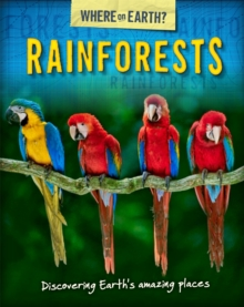 The Where on Earth? Book of: Rainforests, Paperback Book