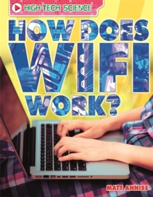 High-Tech Science: How Does Wifi Work?, Paperback Book