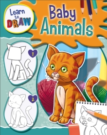 Learn to Draw Baby Animals, Paperback / softback Book