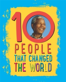 10: People That Changed The World, Hardback Book