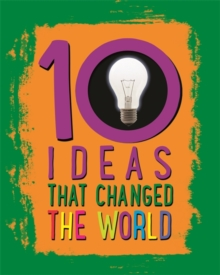 10: Ideas That Changed The World, Hardback Book