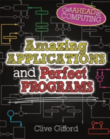 Get Ahead in Computing: Amazing Applications & Perfect Programs, Hardback Book