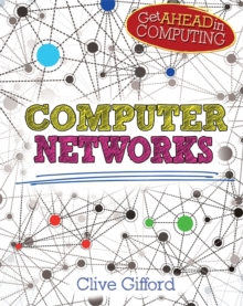 Get Ahead in Computing: Computer Networks, Hardback Book