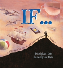 If : A Mind-Bending Way of Looking at Big Ideas and Numbers, Paperback / softback Book