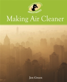 Environment Detective Investigates: Making Air Cleaner, Paperback Book