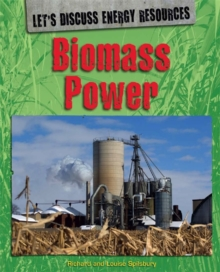 Let's Discuss Energy Resources: Biomass Power, Paperback Book
