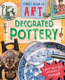 Stories In Art: Decorated Pottery, Paperback / softback Book
