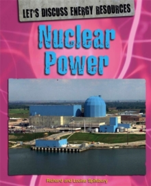 Let's Discuss Energy Resources: Nuclear Power, Paperback Book