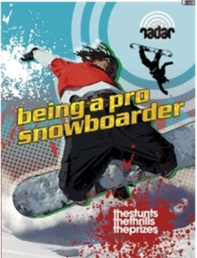 Radar: Top Jobs: Being a Pro Snowboarder, Paperback Book