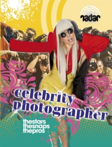 Radar: Top Jobs: Celebrity Photographer, Paperback / softback Book