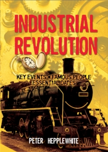 All About: The Industrial Revolution, Paperback Book