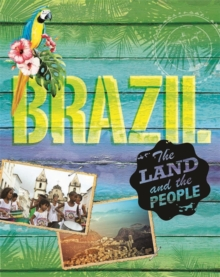 The Land and the People: Brazil, Paperback Book