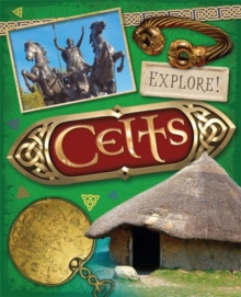 Explore!: Celts, Hardback Book