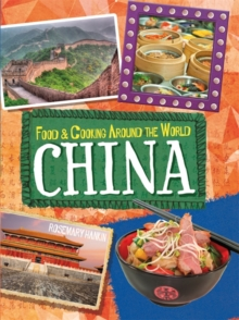 Food & Cooking Around the World: China, Hardback Book