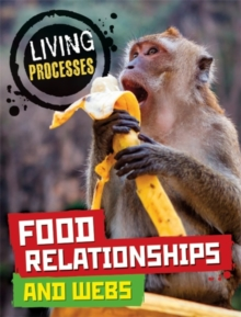 Living Processes: Food Relationships and Webs, Paperback Book