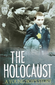 Survivors: The Holocaust: A Young Boy's Story, Paperback Book