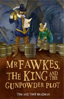Short Histories: Mr Fawkes, the King and the Gunpowder Plot, Hardback Book