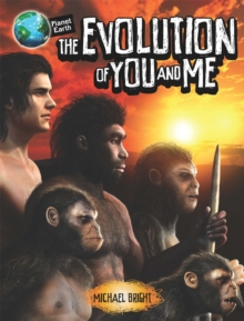 Planet Earth: The Evolution of You and Me, Hardback Book
