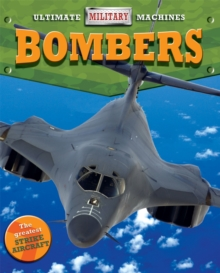 Ultimate Military Machines: Bombers, Hardback Book