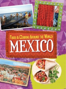 Food & Cooking Around the World: Mexico, Paperback Book