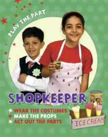 Play the Part: Shopkeeper, Paperback / softback Book