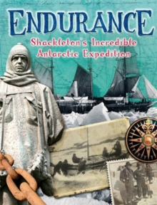 Endurance: Shackleton's Incredible Antarctic Expedition, Paperback Book