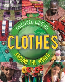 Children Like Us: Clothes Around the World, Paperback Book