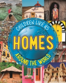 Children Like Us: Homes Around the World, Paperback Book