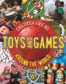 Children Like Us: Toys and Games Around the World, Paperback Book