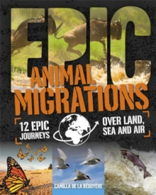 Epic!: Animal Migrations, Paperback Book