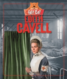 Fact Cat: History: Edith Cavell, Hardback Book