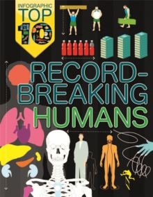 Infographic Top Ten: Record-Breaking Humans, Paperback Book