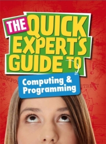 Quick Expert's Guide: Computing and Programming, Paperback Book