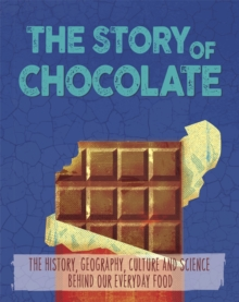 The Story of Food: Chocolate, Paperback Book