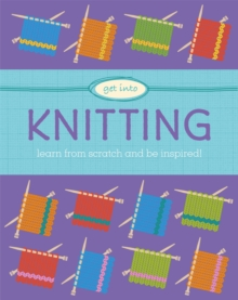 Get Into: Knitting, Hardback Book