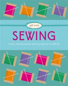 Get Into: Sewing, Hardback Book