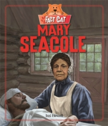 Fact Cat: History: Mary Seacole, Hardback Book
