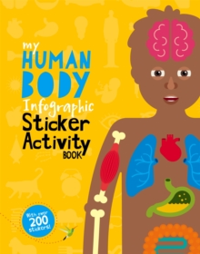 My Human Body Infographic Sticker Activity Book, Paperback Book