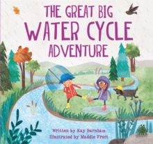Look and Wonder: The Great Big Water Cycle Adventure, Hardback Book
