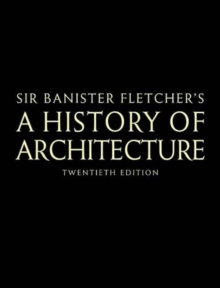 Banister Fletcher's A History of Architecture, Hardback Book